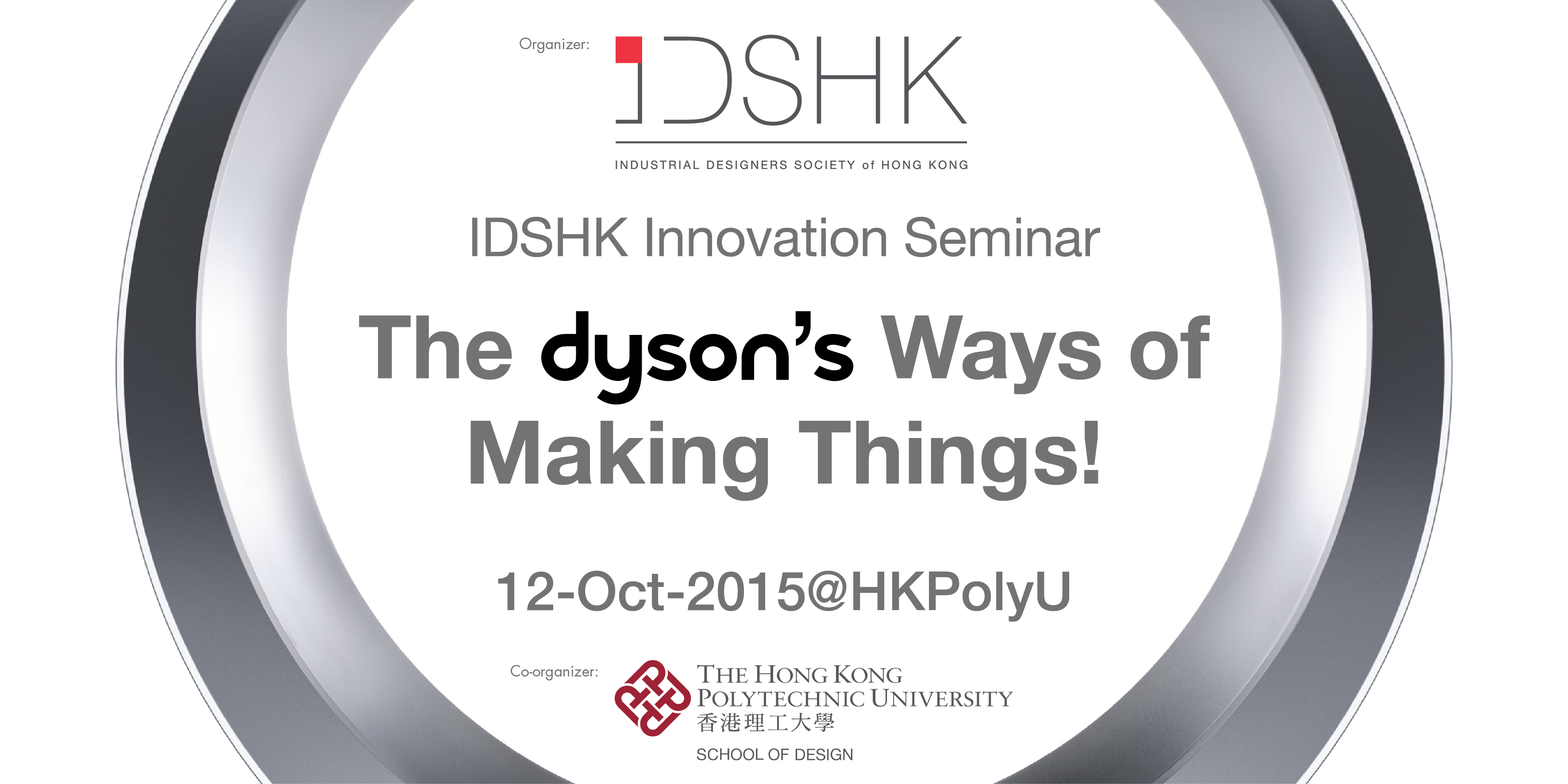 IDSHK Innovation Seminar - The Dyson's Way of Making Things!