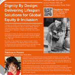"""Dignity By Design: Delivering Lifespan Solutions for Global Equity & Inclusion"" by Dr. Patricia Moore (15 May)"